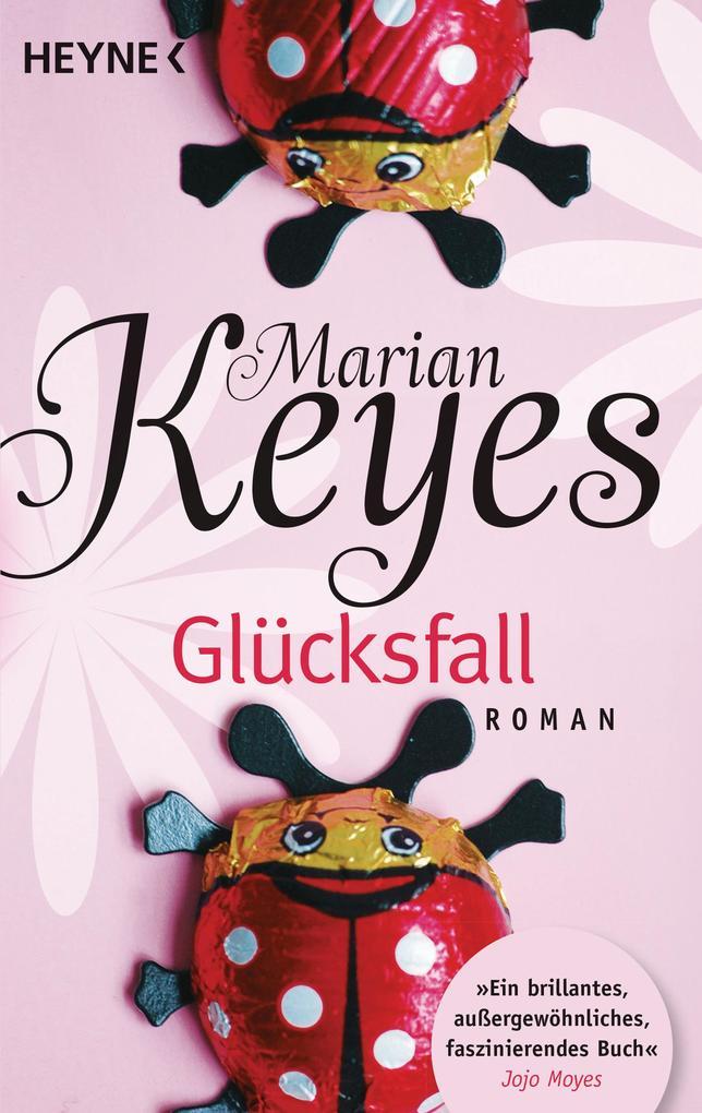 Glücksfall als Taschenbuch von Marian Keyes