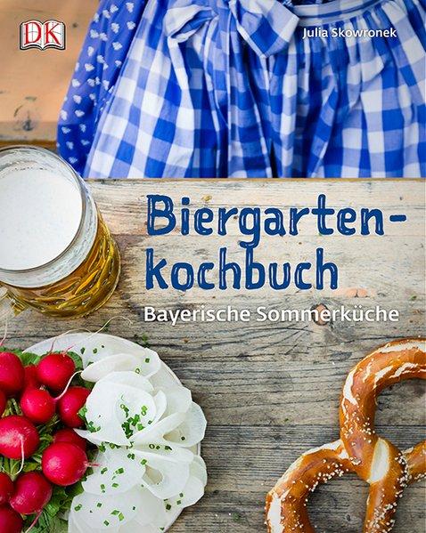 Biergartenkochbuch als Buch von Julia Skowronek