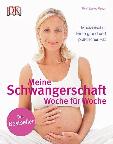 Meine Schwangerschaft als Buch von Lesley Regan