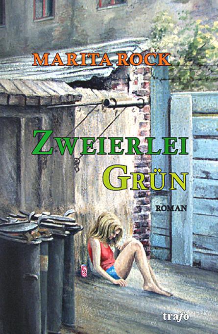 Zweierlei Grün als eBook von Marita Rock