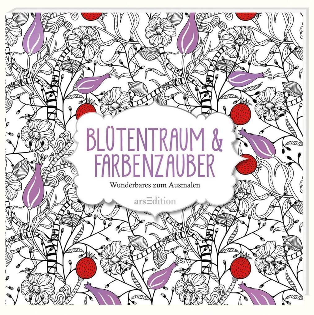 Malbuch für Erwachsene: Blütentraum & Farbenzauber als Buch von