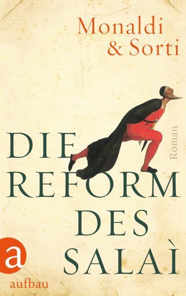 Die Reform des Salaì als Buch von Rita Monaldi, Francesco Sorti