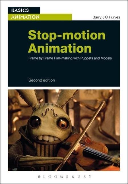 Stop-Motion Animation als Buch von Barry J. C. Purves