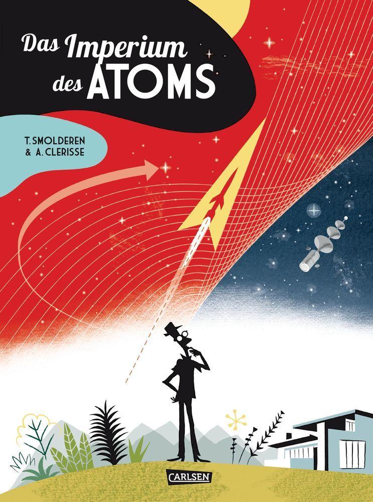 Das Imperium des Atoms als Buch von Thierry Smolderen, Alexandre Clérisse
