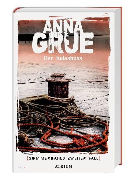 Der Judaskuss als Buch von Anna Grue