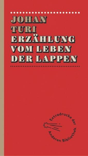 Erzählung vom Leben der Lappen als Buch von Johan Turi