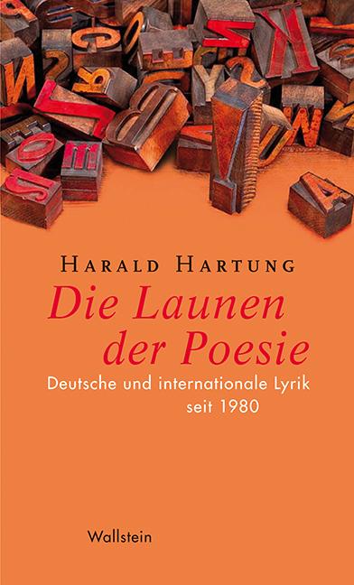 Die Launen der Poesie als Buch von Harald Hartung