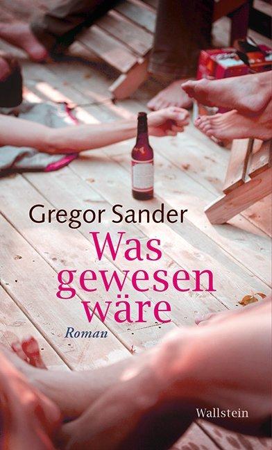 Was gewesen wäre als Buch von Gregor Sander