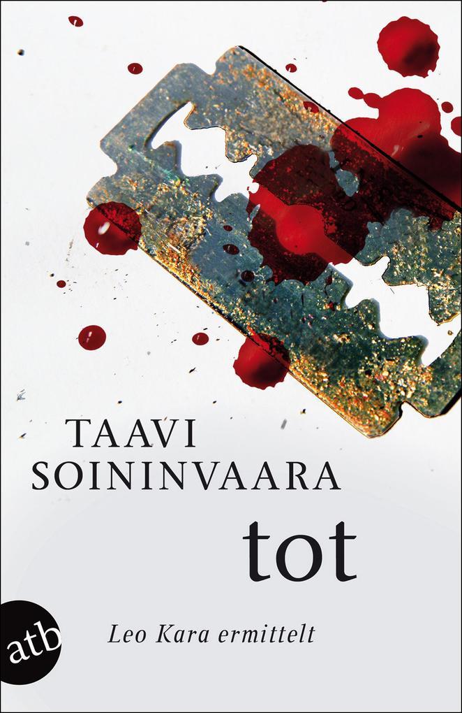 Tot als Taschenbuch von Taavi Soininvaara