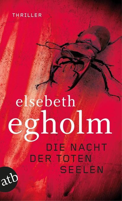 Die Nacht der toten Seelen als Taschenbuch von Elsebeth Egholm