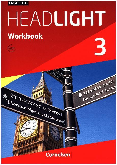 English G Headlight 03: 7. Schuljahr. Workbook mit Audio-CD. Allgemeine Ausgabe als Buch von Gwen Berwick, Sydney Thorne