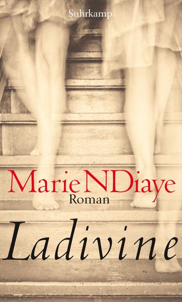 Ladivine als Buch von Marie NDiaye