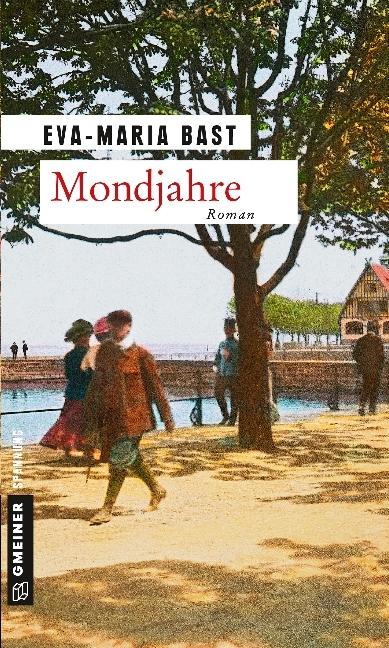 Mondjahre als Taschenbuch von Eva-Maria Bast