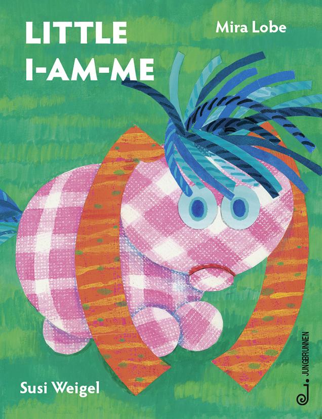 Das kleine Ich bin ich - englische Ausgabe als Buch von Mira Lobe
