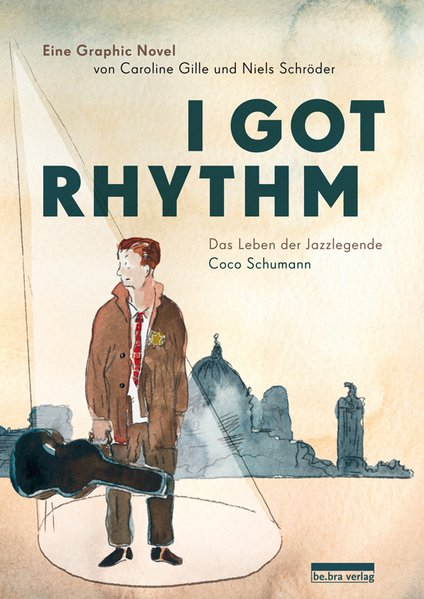 I got rhythm als Buch von Caroline Gille, Niels Schröder