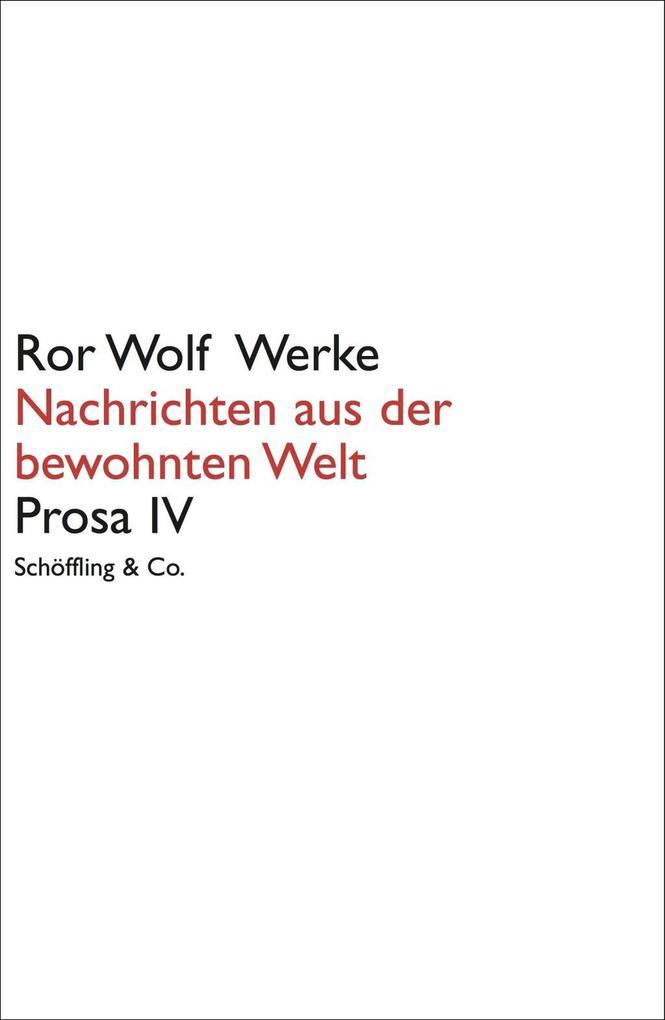 Nachrichten aus der bewohnten Welt als Buch von Ror Wolf