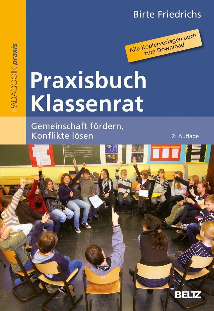 Praxisbuch Klassenrat als Buch von Birte Friedrichs
