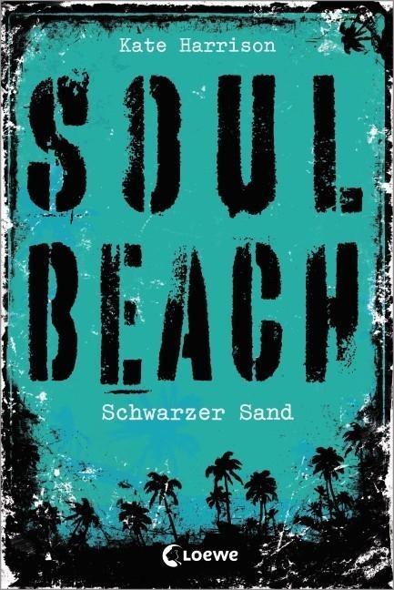 Soul Beach 02. Schwarzer Sand als Buch von Kate Harrison