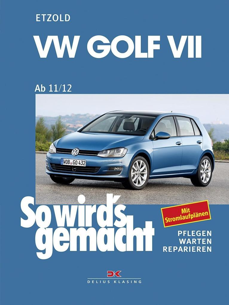 VW Golf VII ab 11/12 als Buch von Rüdiger Etzold
