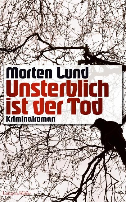 Unsterblich ist der Tod als Buch von Morten Lund