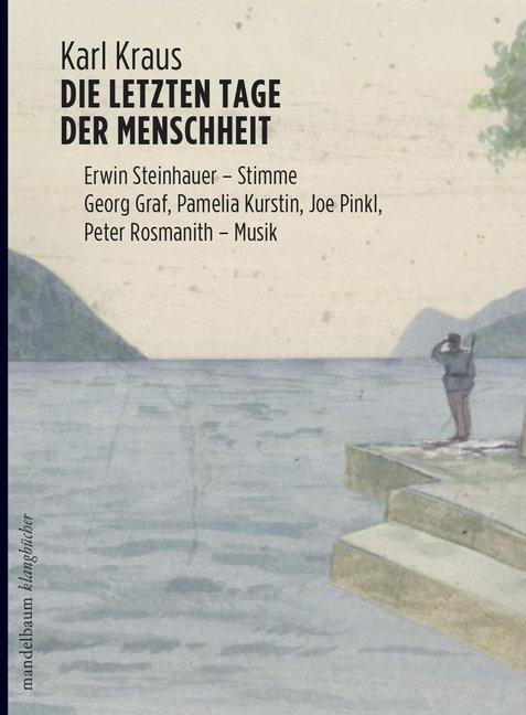 Die letzten Tage der Menschheit als Buch von Karl Kraus