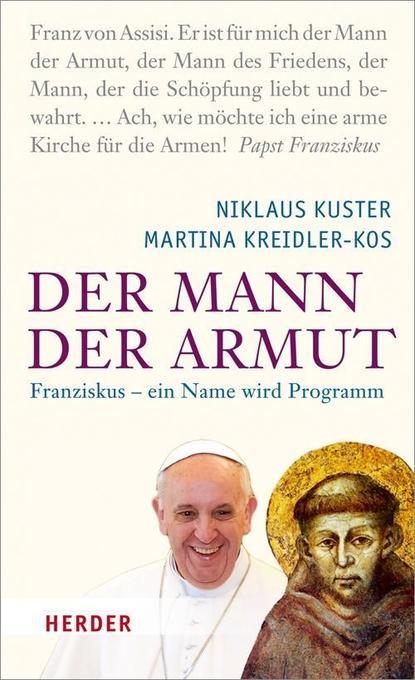 Der Mann der Armut als Buch von Martina Kreidler-Kos, Niklaus Kuster