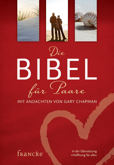 Die Bibel für Paare als Buch von Gary Chapman