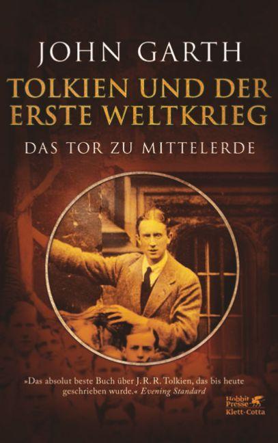Tolkien und der Erste Weltkrieg als Buch von John Garth