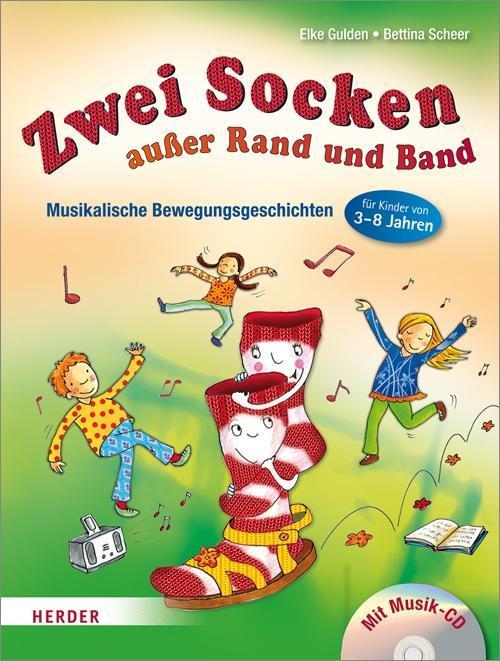 Zwei Socken außer Rand und Band als Buch von Elke Gulden, Bettina Scheer