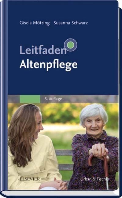 Leitfaden Altenpflege als Buch von