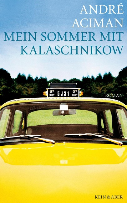 Mein Sommer mit Kalaschnikow als Buch von André...