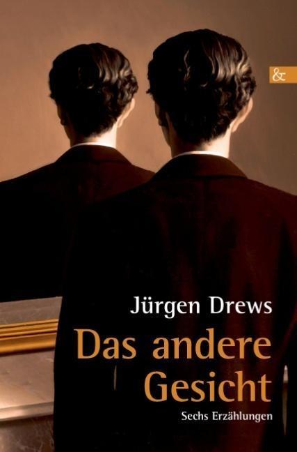 Das andere Gesicht als Buch von Jürgen Drews