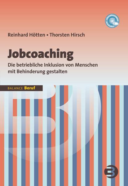 Jobcoaching als Buch von Reinhard Hötten, Thorsten Hirsch