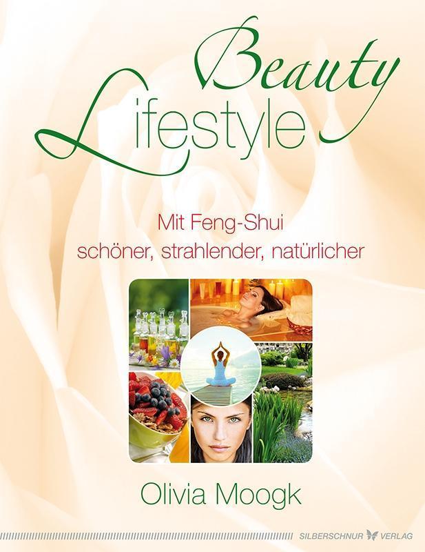 Beauty Lifestyle als Buch von Olivia Moogk