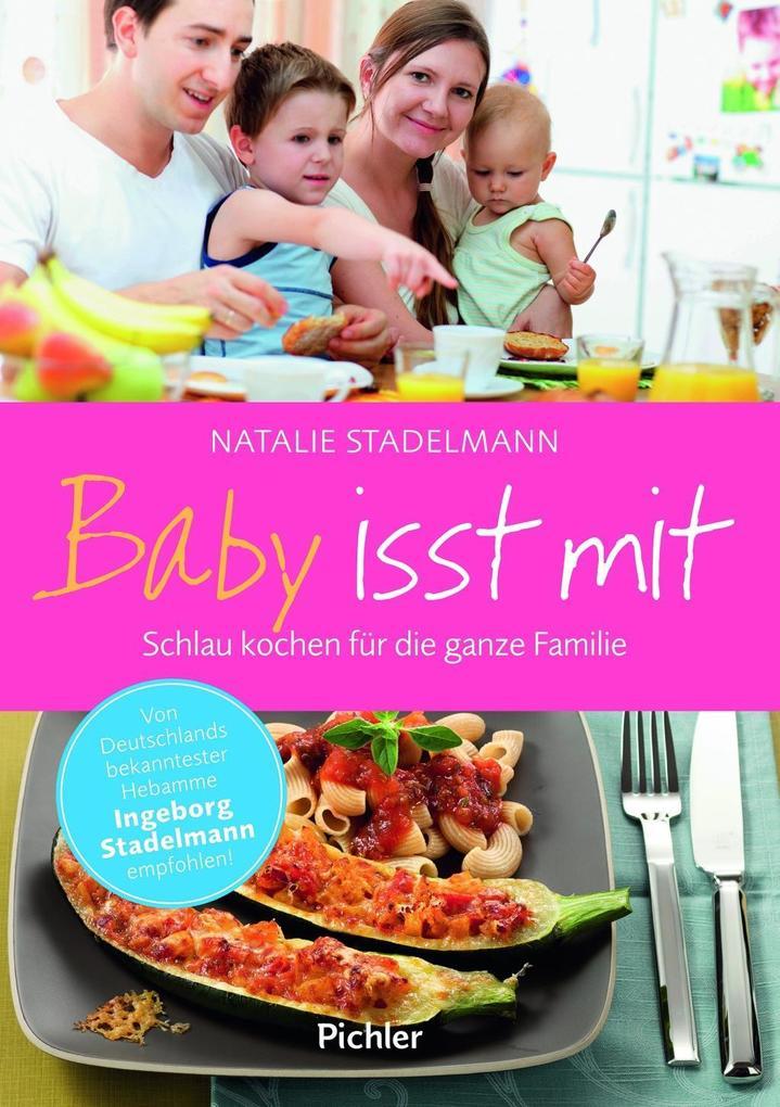 Baby isst mit als Buch von Natalie Stadelmann