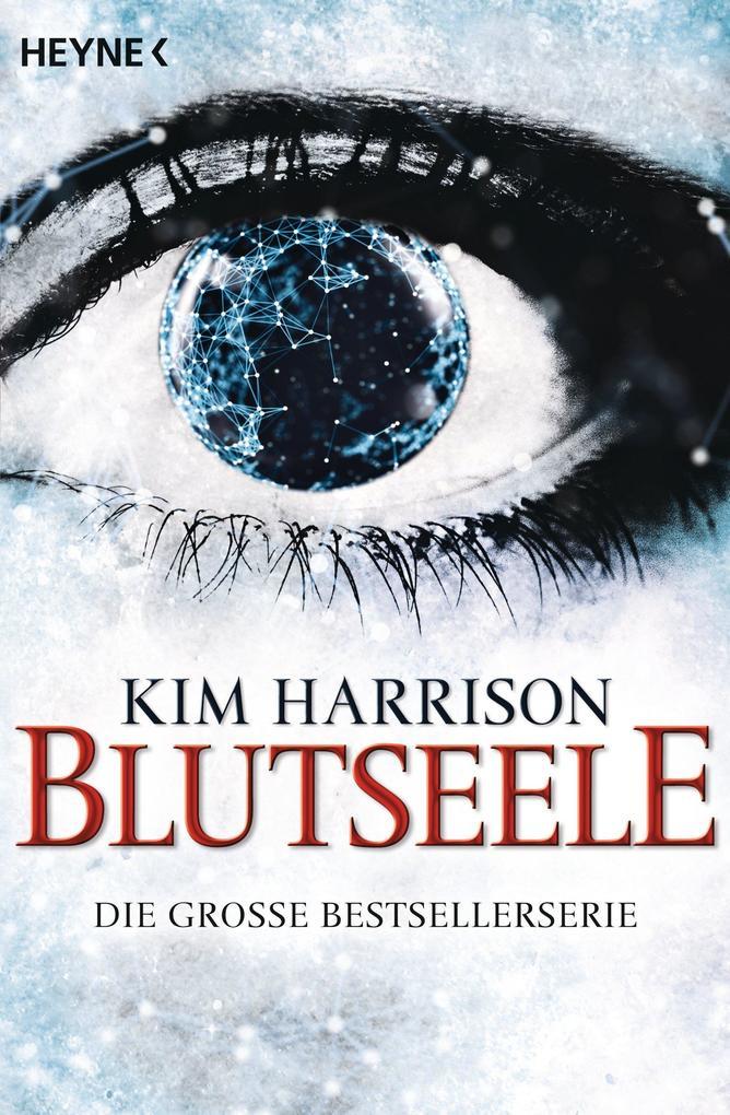 Blutseele - Rachel Morgan als eBook von Kim Harrison