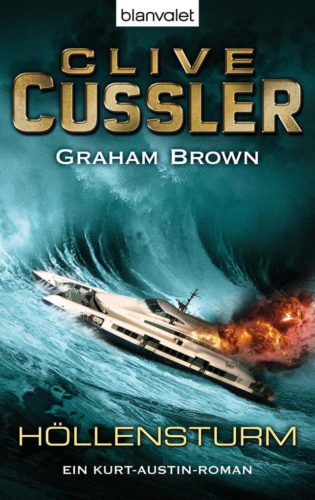 Höllensturm als eBook von Clive Cussler, Graham Brown
