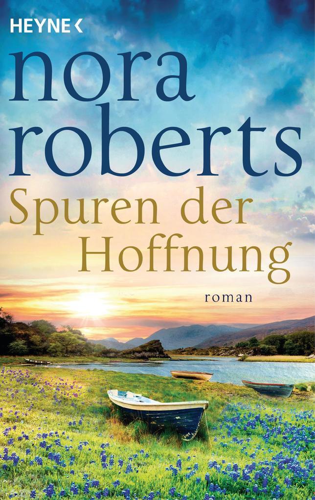 Spuren der Hoffnung als eBook von Nora Roberts
