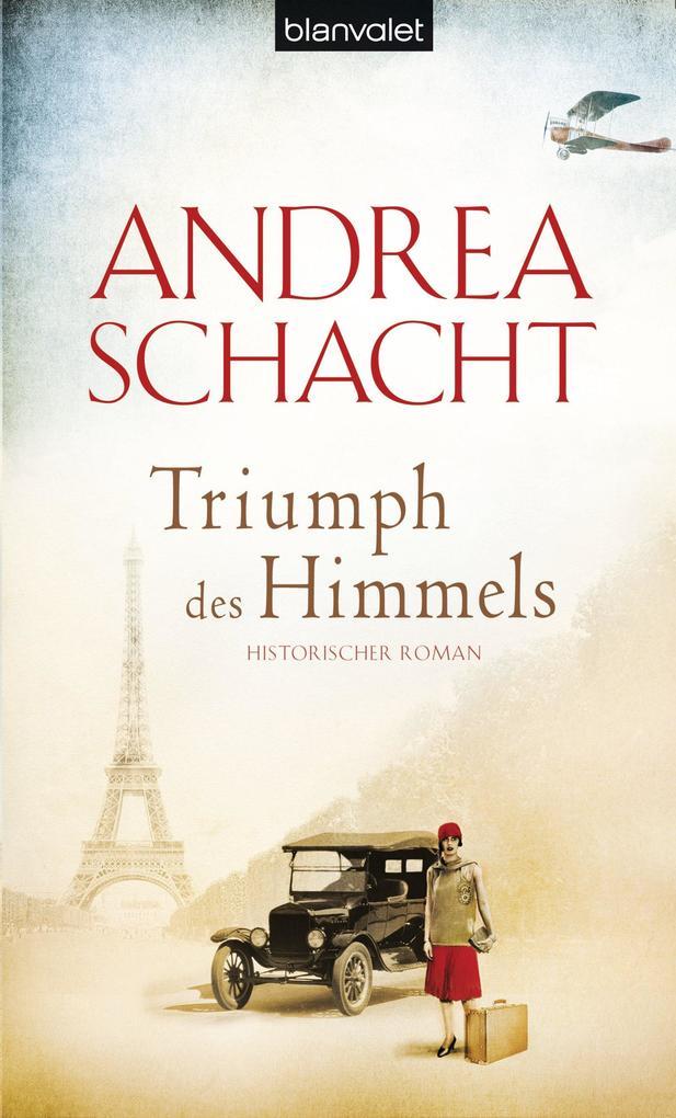 Triumph des Himmels als eBook von Andrea Schacht