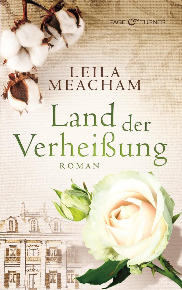 Land der Verheißung als eBook von Leila Meacham