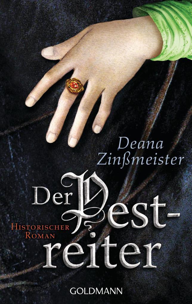 Der Pestreiter als eBook von Deana Zinßmeister