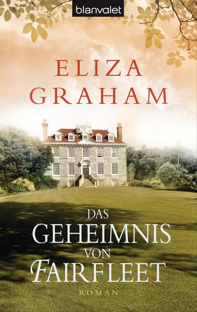 Das Geheimnis von Fairfleet als eBook von Eliza Graham