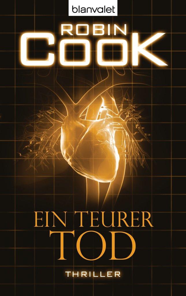 Ein teurer Tod als eBook von Robin Cook