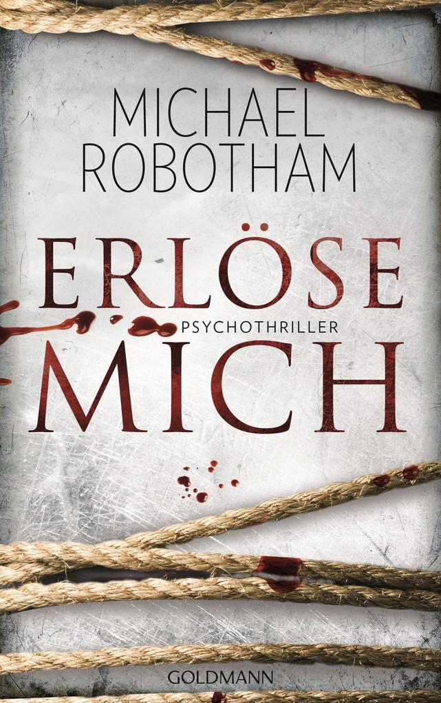 Erlöse mich als eBook von Michael Robotham