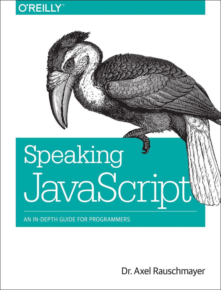 Speaking JavaScript als Buch von Axel Rauschmayer