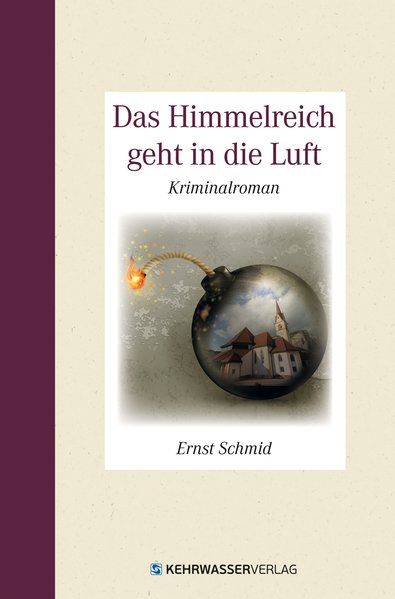 Das Himmelreich geht in die Luft als Buch von Ernst Schmid