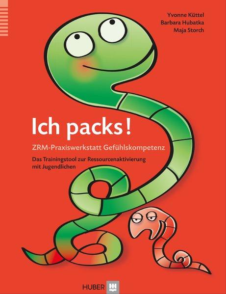 Ich packs! Praxiswerkstatt als Buch von Barbara Hubatka, Yvonne Küttel-Künzle, Maja Storch