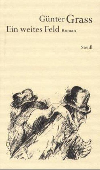Werkausgabe 13. Ein weites Feld als Buch von Günter Grass