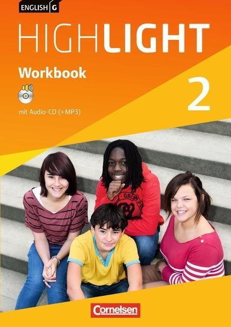 English G Highlight 02: 6. Schuljahr. Workbook mit Audio-CD. Hauptschule als Buch von Gwen Berwick, Sydney Thorne