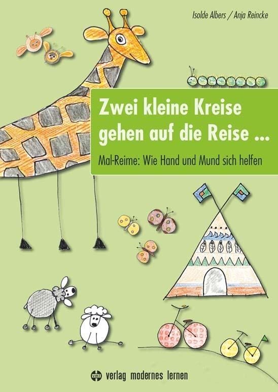 Zwei kleine Kreise gehen auf die Reise als Buch von Isolde Albers, Anja Reincke